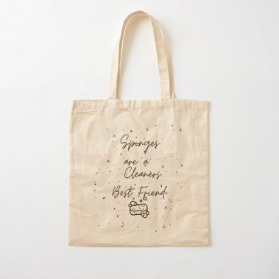 Sponges Are A Cleaner's Best Friend Savvy Cleaner Funny Cleaning Gifts Cotton Tote Bag