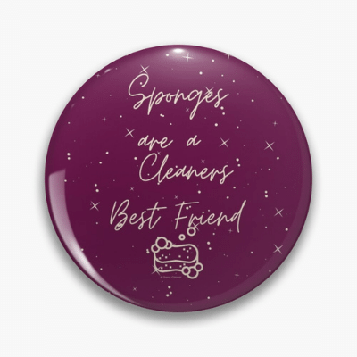 Sponges Are A Cleaner's Best Friend Savvy Cleaner Funny Cleaning Gifts Pin