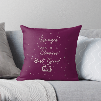 Sponges Are A Cleaner's Best Friend Savvy Cleaner Funny Cleaning Gifts Throw Pillow