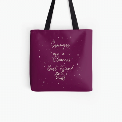 Sponges Are A Cleaner's Best Friend Savvy Cleaner Funny Cleaning Gifts Tote Bag