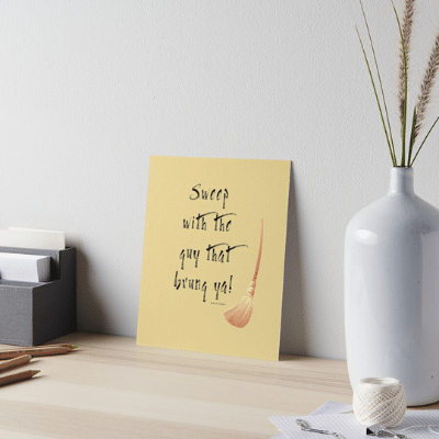 Sweep With The Guy Savvy Cleaner Funny Cleaning Gifts Art Board Print