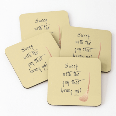 Sweep With The Guy Savvy Cleaner Funny Cleaning Gifts Coasters