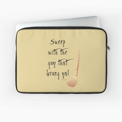 Sweep With The Guy Savvy Cleaner Funny Cleaning Gifts Laptop Sleeve