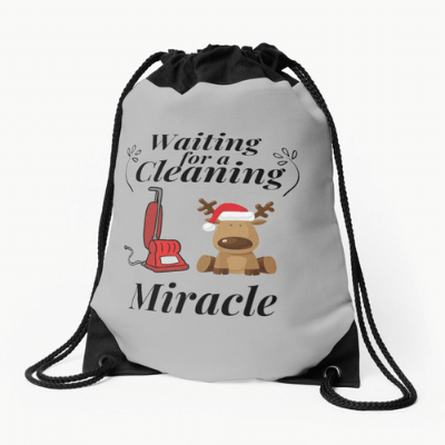 Waiting For A Cleaning Miracle Savvy Cleaner Funny Cleaning Gifts Drawstring Bag