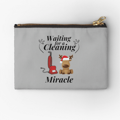Waiting For A Cleaning Miracle Savvy Cleaner Funny Cleaning Gifts Zipper Bag