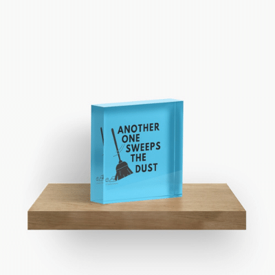 Another One Sweeps The Dust Savvy Cleaner Funny Cleaning Gifts Acrylic Block