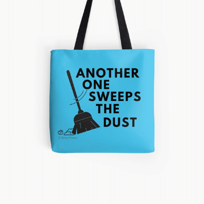Another One Sweeps The Dust Savvy Cleaner Funny Cleaning Gifts All Over Print Tote Bag