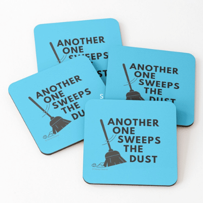Another One Sweeps The Dust Savvy Cleaner Funny Cleaning Gifts Coasters