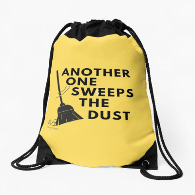 Another One Sweeps The Dust Savvy Cleaner Funny Cleaning Gifts Drawstring Bag