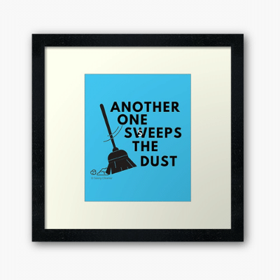 Another One Sweeps The Dust Savvy Cleaner Funny Cleaning Gifts Framed Art Print