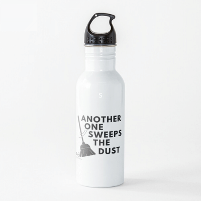 Another One Sweeps The Dust Savvy Cleaner Funny Cleaning Gifts Water Bottle