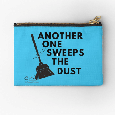 Another One Sweeps The Dust Savvy Cleaner Funny Cleaning Gifts Zipper Pouch