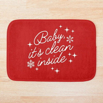 Baby It's Clean Inside Savvy Cleaner Funny Cleaning Gifts Bath Mat