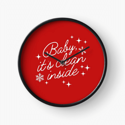 Baby It's Clean Inside Savvy Cleaner Funny Cleaning Gifts Clock