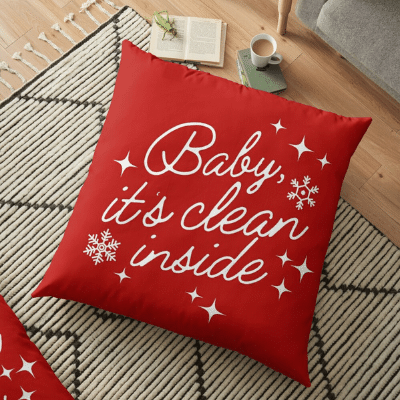Baby It's Clean Inside Savvy Cleaner Funny Cleaning Gifts Floor Pillow