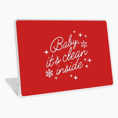 Baby It's Clean Inside Savvy Cleaner Funny Cleaning Gifts Laptop Skin