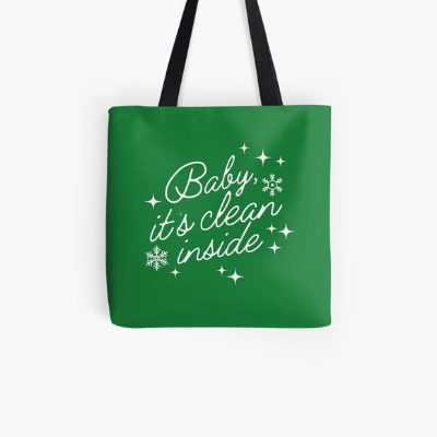 Baby It's Clean Inside Savvy Cleaner Funny Cleaning Gifts Tote Bag