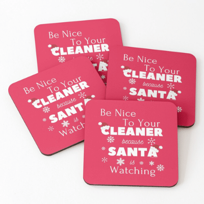 Be Nice To Your Cleaner Savvy Cleaner Funny Cleaning Gifts Coasters