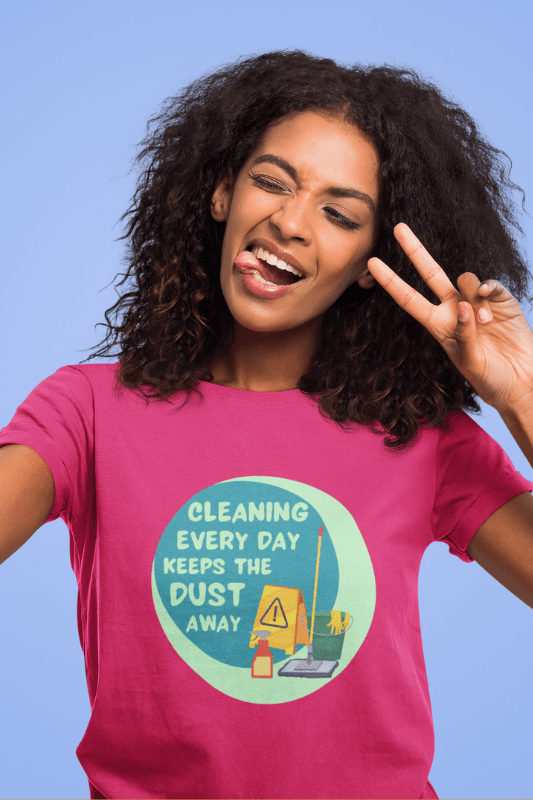 Cleaning Every Day Savvy Cleaner Funny Cleaning Shirts Women's Classic T-Shirt