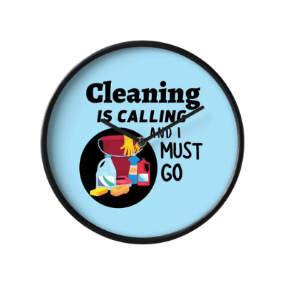 Cleaning is Calling Savvy Cleaner Funny Cleaning Gifts clock