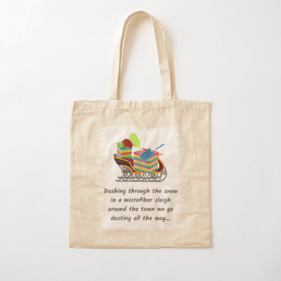 Dusting All The Way Savvy Cleaner Funny Cleaning Gifts Cotton Tote Bag