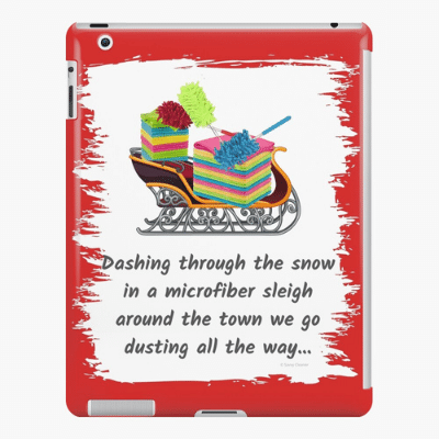 Dusting All The Way Savvy Cleaner Funny Cleaning Gifts Ipad Case