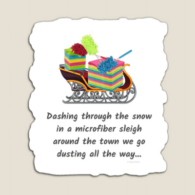 Dusting All The Way Savvy Cleaner Funny Cleaning Gifts Magnet