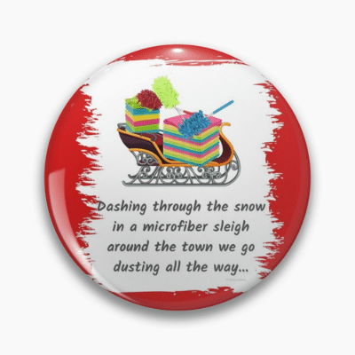Dusting All The Way Savvy Cleaner Funny Cleaning Gifts Pin