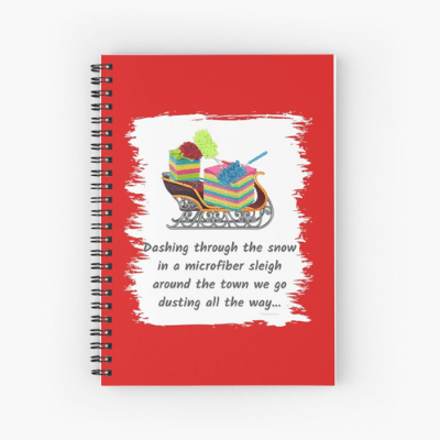 Dusting All The Way Savvy Cleaner Funny Cleaning Gifts Spiral Notebook