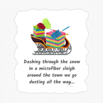 Dusting All The Way Savvy Cleaner Funny Cleaning Gifts Sticker