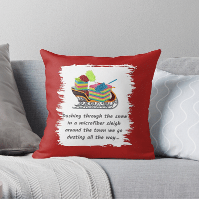 Dusting All The Way Savvy Cleaner Funny Cleaning Gifts Throw Pillow