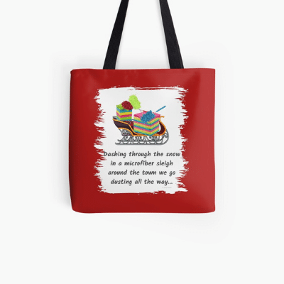 Dusting All The Way Savvy Cleaner Funny Cleaning Gifts Tote Bag