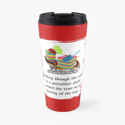 Dusting All The Way Savvy Cleaner Funny Cleaning Gifts Travel Mug