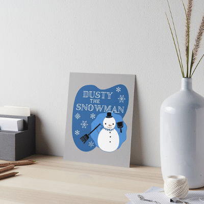 Dusty The Snowman Savvy Cleaner Funny Cleaning Gifts Art Board Print