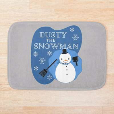 Dusty The Snowman Savvy Cleaner Funny Cleaning Gifts Bathmat