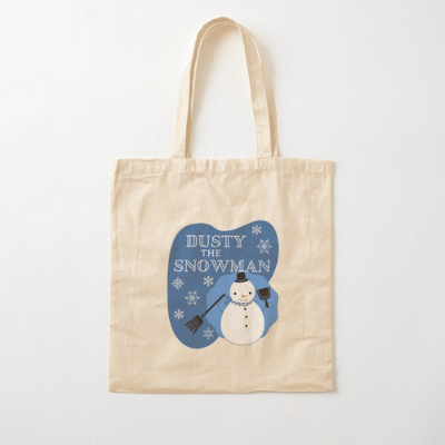 Dusty The Snowman Savvy Cleaner Funny Cleaning Gifts Cotton Tote Bag