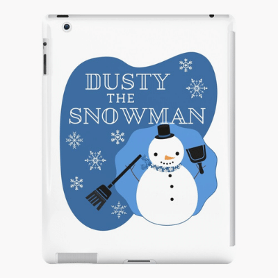 Dusty The Snowman Savvy Cleaner Funny Cleaning Gifts Ipad Case