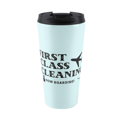 First Class Cleaning Savvy Cleaner Funny Cleaning Gifts travel mug