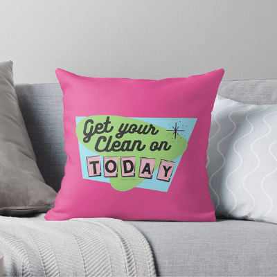 Get Your Clean On Savvy Cleaner Funny Cleaning Gifts Throw Pillow