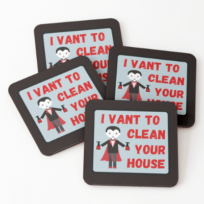 I Vant To Clean Your House Savvy Cleaner Funny Cleaning Gifts Coasters
