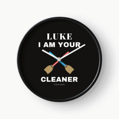 Luke I Am Your Cleaner Savvy Cleaner Funny Cleaning Gifts Clock