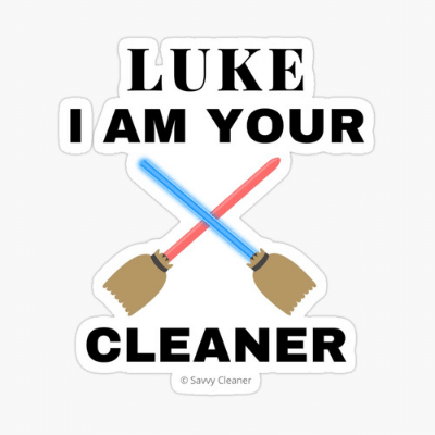Luke I Am Your Cleaner Savvy Cleaner Funny Cleaning Gifts Sticker