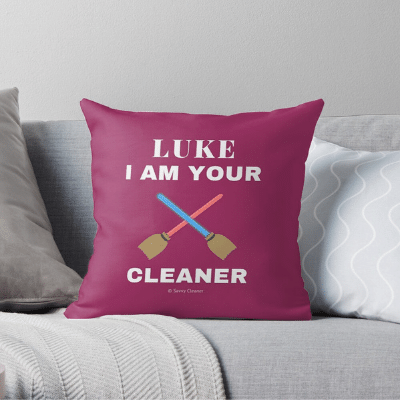 Luke I Am Your Cleaner Savvy Cleaner Funny Cleaning Gifts Throw Pillow