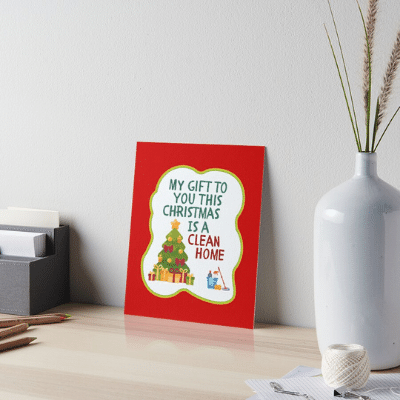 My Gift to You This Christmas Savvy Cleaner Funny Cleaning Gifts Art Board Print