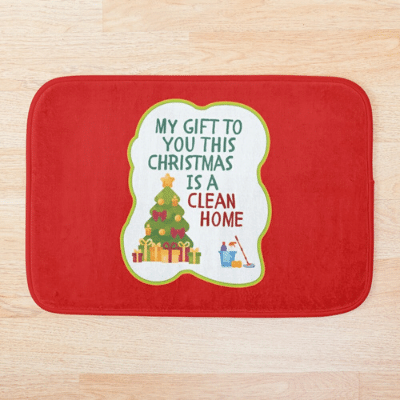 My Gift to You This Christmas Savvy Cleaner Funny Cleaning Gifts Bathmat