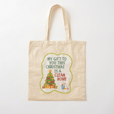 My Gift to You This Christmas Savvy Cleaner Funny Cleaning Gifts Cotton Tote Bag