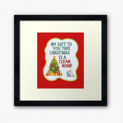 My Gift to You This Christmas Savvy Cleaner Funny Cleaning Gifts Framed Art Print