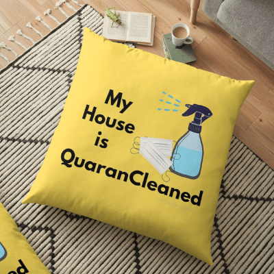 My House Is Quarancleaned Savvy Cleaner Funny Cleaning Gifts Floor Pillow