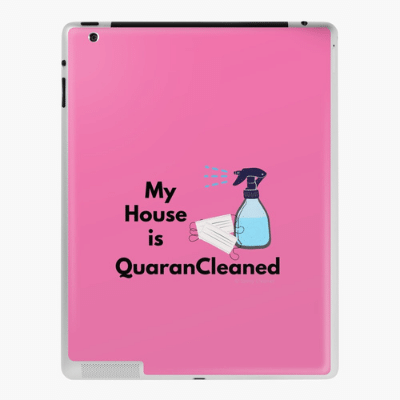 My House Is Quarancleaned Savvy Cleaner Funny Cleaning Gifts Ipad Case