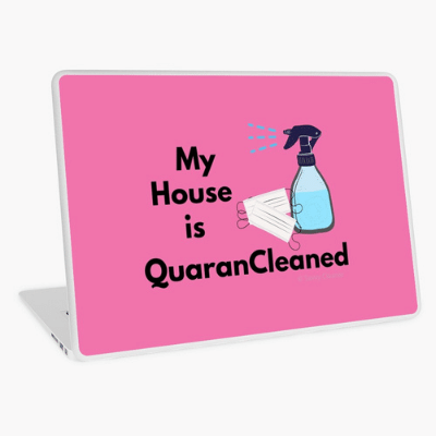 My House Is Quarancleaned Savvy Cleaner Funny Cleaning Gifts Laptop Skin